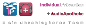 IndividualPrävention + AudioApotheke